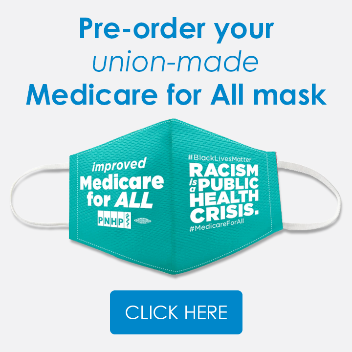 COVID-19 and Medicare for All - PNHP